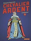 Chevalier Ardent Intégrale, Tome 5
