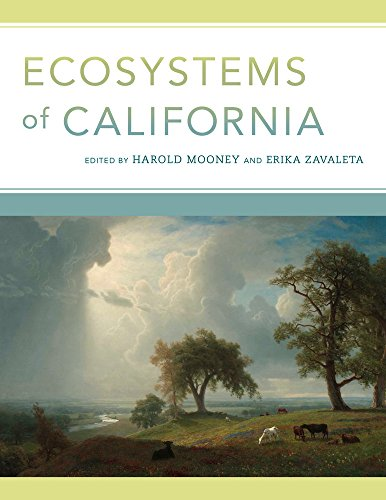 Compare Textbook Prices for Ecosystems of California First Edition ISBN 9780520278806 by Mooney, Harold,Zavaleta, Erika