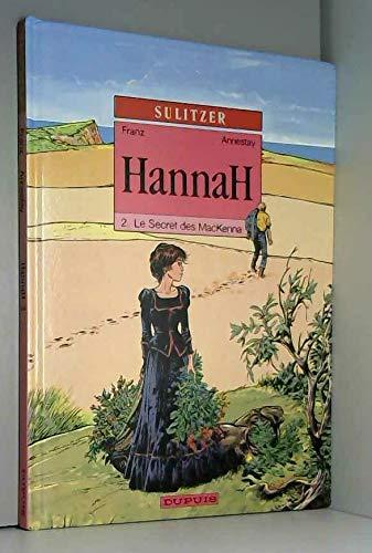 Hannah, Tome 2 : Le secret des MacKenna