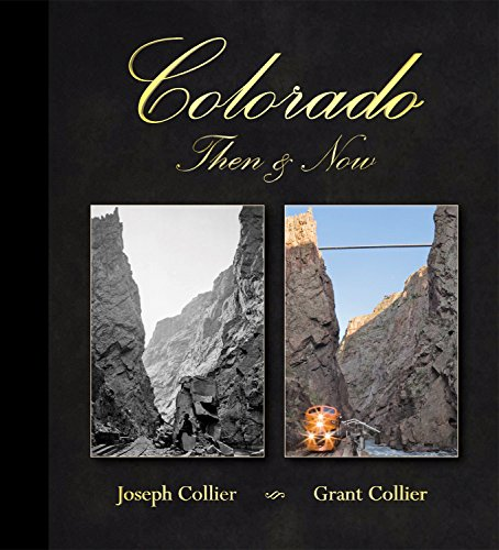 Colorado Then & Now