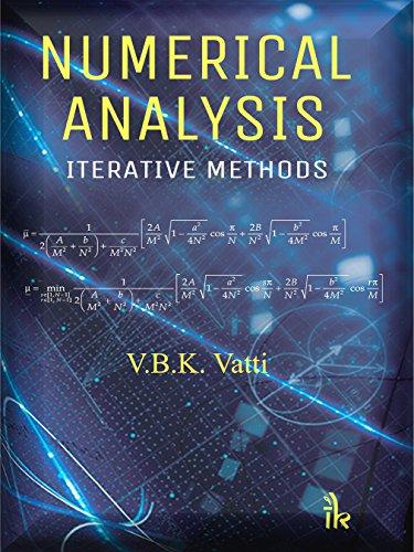 Numerical Analysis: Iterative Methods (English Edition)