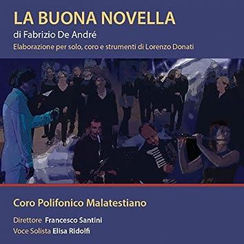 La Buona Novella di Fabrizio De Andrè (Elaborazione per solo, coro e strumenti di Lorenzo Donati)
