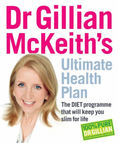 Image OfDr Gillian McKeith's Ultimate Health Plan: The DIET Programme That Will Keep You Slim For Life