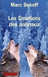 Les émotions des animaux - Payot - 11/03/2009