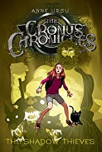 The Shadow Thieves (Cronus Chronicles Trilogy (Quality)) by Anne Ursu (22-Aug-2007) Paperback