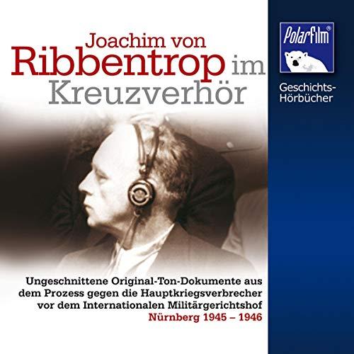Ribbentrop im Kreuzverhör Titelbild