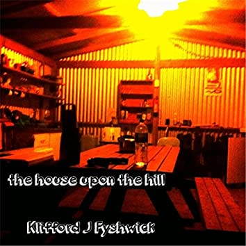 The House Upon the Hill
