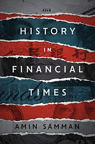 History in Financial Times (Currencies: New Thinking for Financial Times)