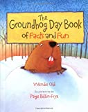 The Groundhog Day book of Facts and Fun Book for Children