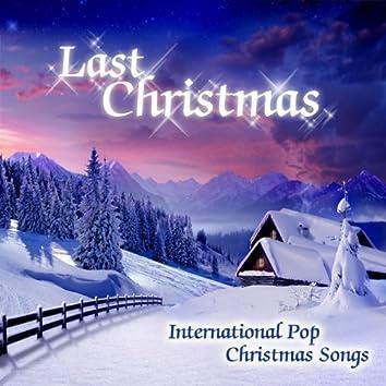 Last Christmas (International Pop Christmas Songs)