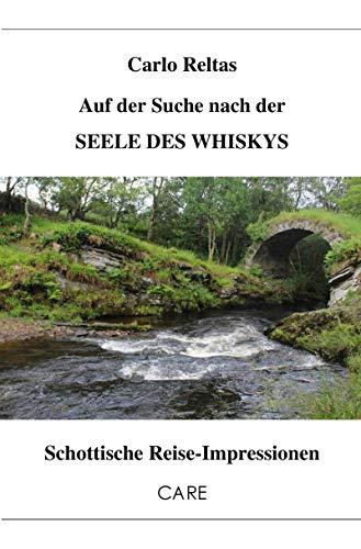 Auf der Suche nach der SEELE DES WHISKYS: Schottische Reise-Impressionen