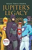 Jupiter's Legacy, Volume 2 (NETFLIX Edition)
