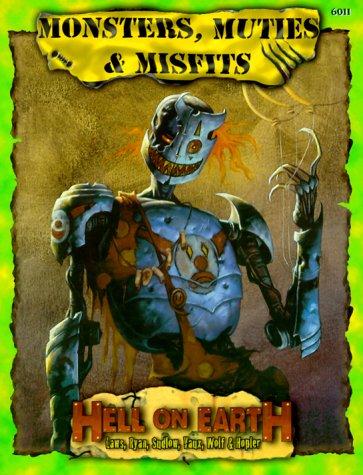 Monsters, Muties, & Misfits (Deadlands: Hell on Earth)