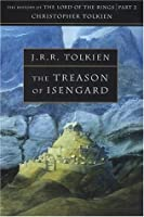 The Treason of Isengard (The History of Middle-earth)