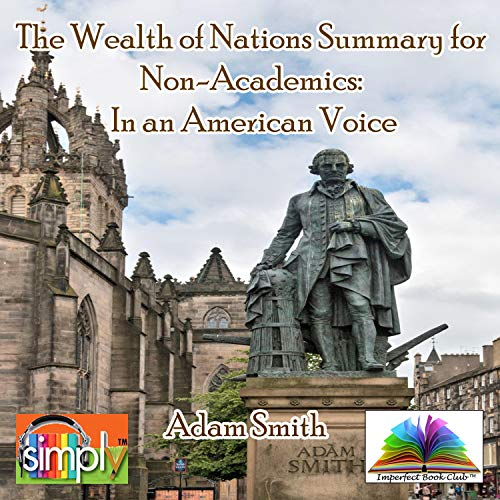 The Wealth of Nations Summary for Non-Academics cover art