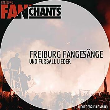 Freiburg Fangesänge und Fußball Lieder