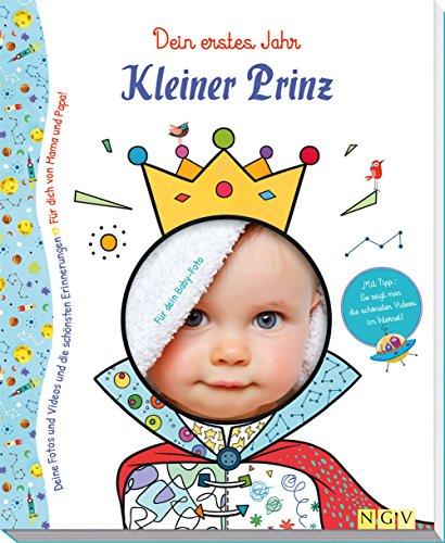 Kleiner Prinz - Babyalbum für Jungen: Dein erstes Jahr