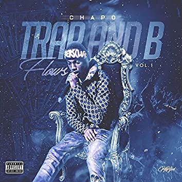 Trap and B Flows, Vol. 1