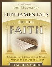 Fundamentals Of The Faith Teacher's Guide by John MacArthur (May 01,2010)