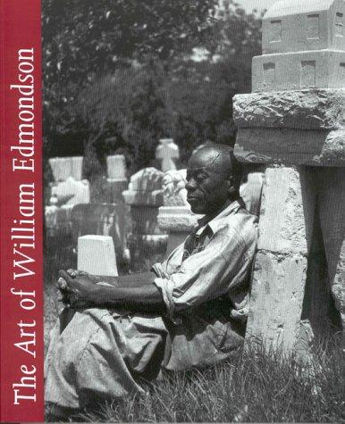 The Art of William Edmondson