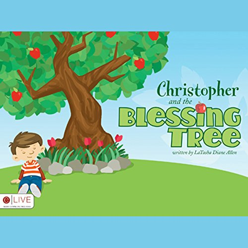 Christopher and the Blessing Tree audiobook cover art