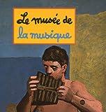 Le musée de la musique (Le musee)