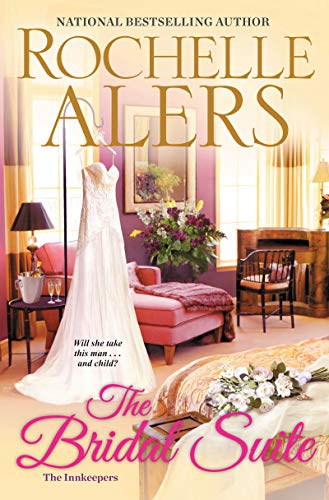 The Bridal Suite (The Innkeepers Book 4) by [Rochelle Alers]