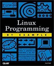 Linux Programming by Example (By Example)