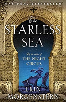 The Starless Sea: A Novel by [Erin Morgenstern]