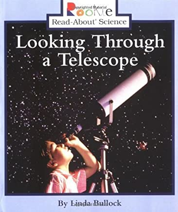 Looking Through a Telescope (Rookie Read-About Science) by Linda Bullock(2004-03-01)