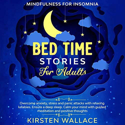 Bedtime Stories for Adults - Mindfulness for Insomnia cover art