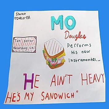 He Ain't Heavy, He's My Sandwich