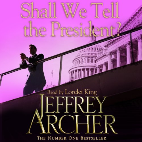 Shall We Tell the President audiobook cover art
