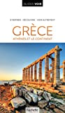 Guide Voir Grèce: Athènes et le continent (Guides Voir)
