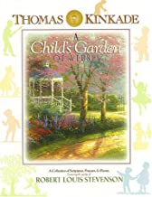 Thomas Kinkade's A Child's Garden of Verses: A Collection of Scriptures, Prayers & Poems