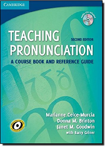 Teaching Pronunciation Paperback with Audio CDs (2): A Course Book and Reference Guide (Cambridge Teacher Training...
