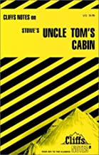 CliffsNotes on Stowe's Uncle Tom's Cabin
