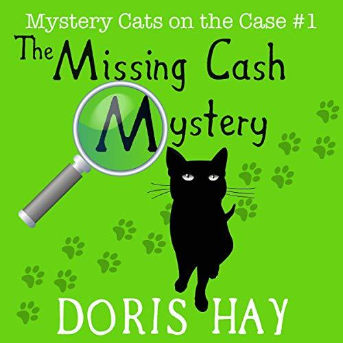 Couverture de The Missing Cash Mystery