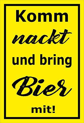 MelisFun Komm nackt und Bring Bier mit - lustiges Schild Geschenk-Idee Scherz-Artikel