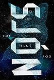 The Blue Fox: A Novel