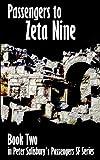 Passengers to Zeta Nine (Peter Salisbury's Passengers Series Book 2) (English Edition)