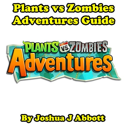 Plants vs Zombies Adventures Guide audiobook cover art