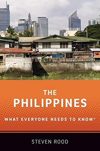 The Philippines: What Everyone Needs to Know (R)