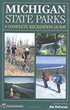 Michigan State Parks: A Complete Recreation Guide