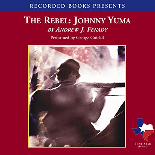 The Rebel Johnny Yuma audiobook cover art