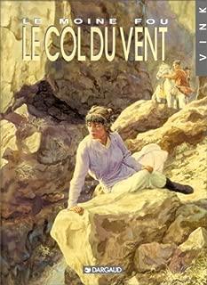 Le Moine fou: Le Col du vent [tome 4] (French Edition)