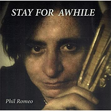 Stay for Awhile