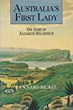 Australia's first lady: The story of Elizabeth Macarthur