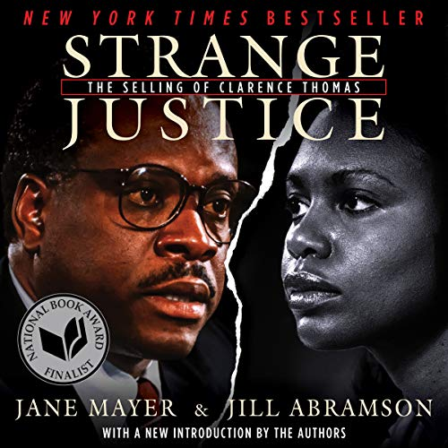 Strange Justice: The Selling of Clarence Thomas audiobook cover art
