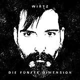 Songtexte von Wirtz - Die Fünfte Dimension